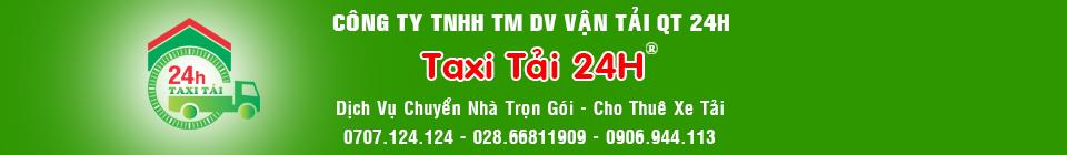 Dịch vụ chuyển nhà trọn gói taxi tải 24h